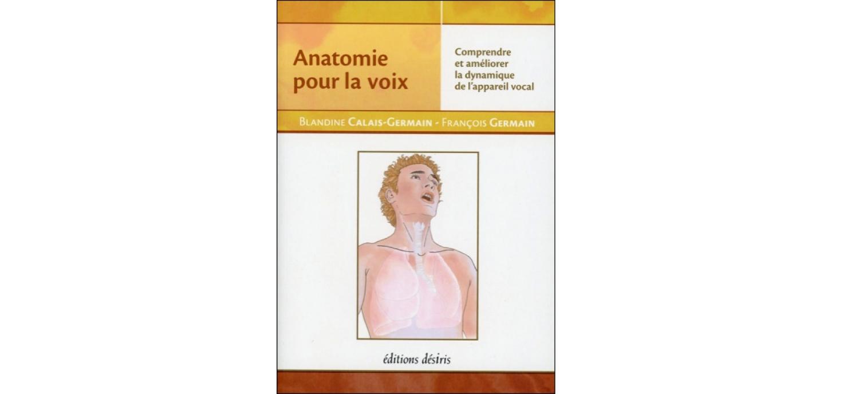 «Anatomie Pour La Voix»