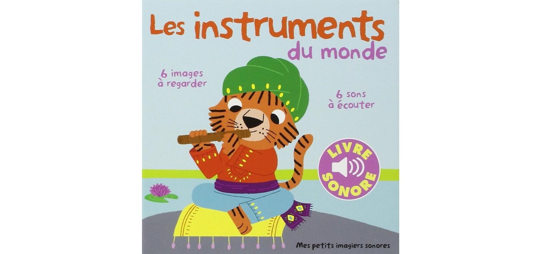 Eveil Musical : «Les Instruments Du Monde»