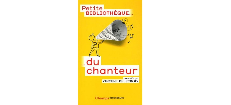 «Petite Bibliothèque Du Chanteur»